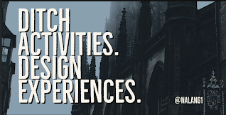 Ditch Activities, Design Experiences